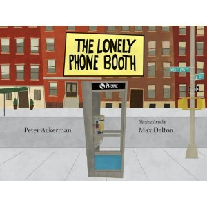 peter ackerman�s and max dalton�s the lonely phone booth